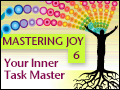 Mastering Joy Pt. 6: Anger - Your Inner Task Master