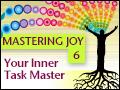 Mastering Joy Pt. 6: Anger - Your Inner Task Master