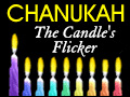 Chanukah - The Candle's Flicker