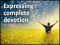 Expressing Complete Devotion