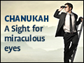 Chanuka: A Sight for Miraculous Eyes