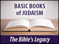 Basic Books of Judaism: The Bible's Legacy