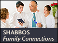 Shabbos: Family Connections