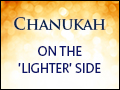 Chanukah: On The 'Lighter' Side