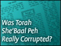 Was Torah She'Baal Peh Really Corrupted