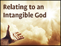 Relating to an Intangible God