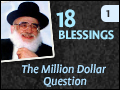 18 Blessings: The Million Dollar Question