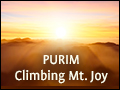 Purim: Climbing Mt. Joy