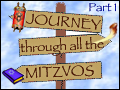 Journey Through all the Mitzvos - Part 1