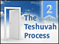 Elul: The Teshuva Process #2